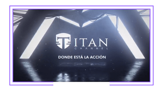 Latin America: Titan Channel launches in Latin America in association with Frida Media Group