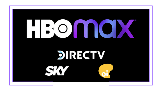 Latin America: HBO Max offered at no additional cost to DirecTV, Sky Brasil and Oi subscribers paying for HBO pack