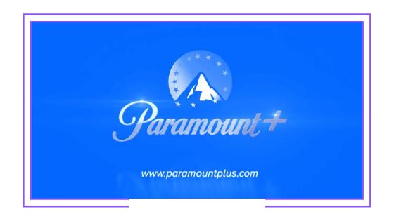 Latinoamérica: ViacomCBS estrenó Paramount+ con una agresiva campaña de lanzamiento