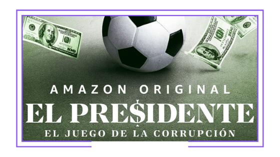 Latinoamérica: Amazon Prime Video vuelve a apostar por la corrupción en el fútbol sudamericano